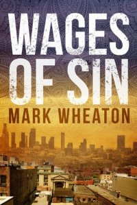 wages of sin mark wheaton