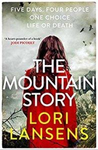the mountain story lori lansens