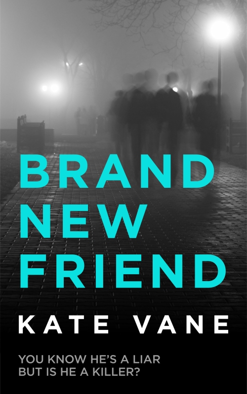 Brand New Friend by Kate Vane