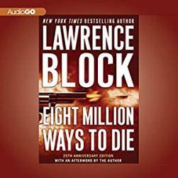 eight million ways to die lawrence block