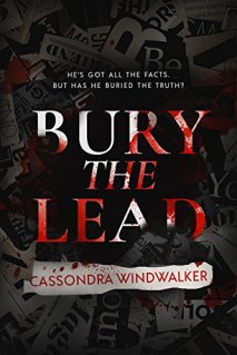 bury the lead by cassondra windwalker
