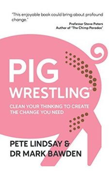 pig wrestling by pete lindsay and dr mark bawden