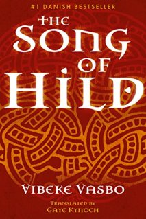 the song of hild by vibeke vasbo
