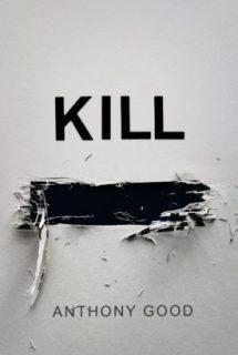kill redacted anthony good