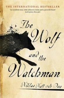 the wolf and the watchman niklas natt och dag