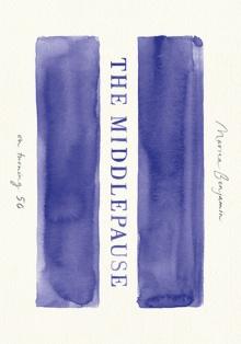 the middlepause by marina benjamin