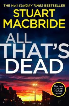 all that's dead stuart macbride