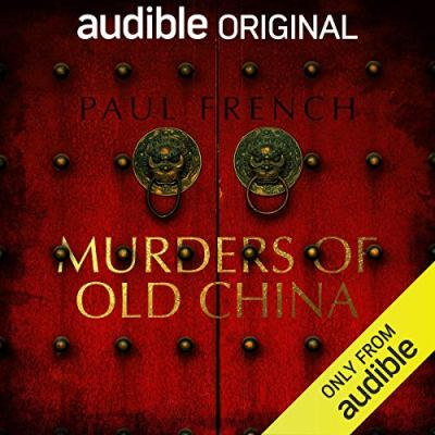 murder of old china paul french