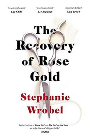 recovery of rose gold stephanie wrobel