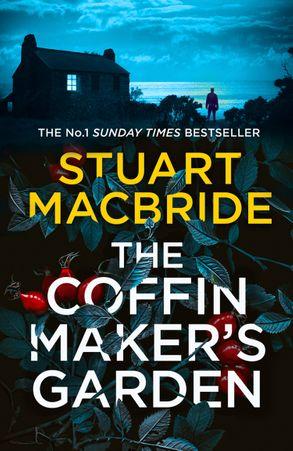 the coffinmaker's garden stuart macbride
