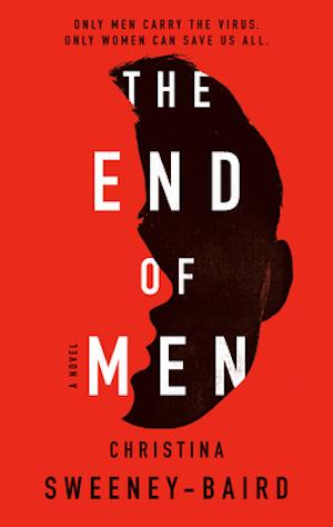 the end of men christina sweeney-baird