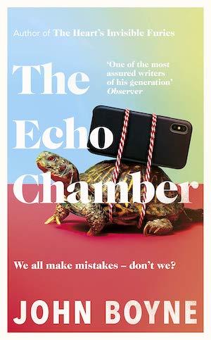 the echo chamber john boyne